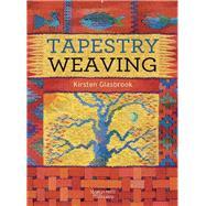 Tapestry Weaving,Glasbrook, Kirsten,9781782212041