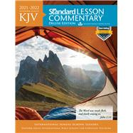 KJV Standard Lesson Commentary® Deluxe Edition 2021-2022 by Standard Publishing, 9780830782048