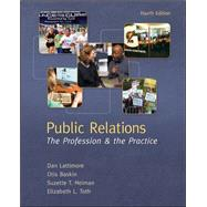 Public Relations:  The...,Lattimore, Dan; Baskin, Otis;...,9780073512051