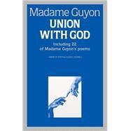 Union With God by Guyon, Jeanne, 9780940232051