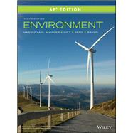 Environment, AP Edition by Peter H. Raven; David M. Hassenzahl; Linda R. Berg, 9781119582052