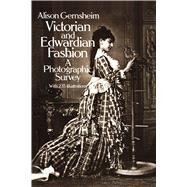 Victorian and Edwardian...,Gernsheim, Alison,9780486242057