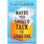 Maybe You Should Talk to...,Gottlieb, Lori,9781328662057