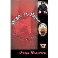 Ready to Serve,Buchanan, James,9781590212059