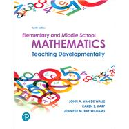 Elementary and Middle School...,Van de Walle, John A.; Karp,...,9780134802084