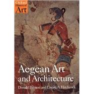 Aegean Art and Architecture,Preziosi, Donald; Hitchcock,...,9780192842084