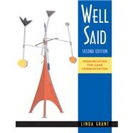 Well Said Pronunciation for Clear Communication by Grant, Linda, 9780838402085
