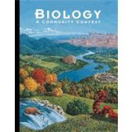 Biology: A Community Context by Leonard, William H.; Penick, John E., 9780538652087