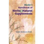 Mosby's Handbook of Herbs &...,Skidmore-Roth, Linda,9780323012089