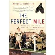 The Perfect Mile,Bascomb, Neal,9780618562091