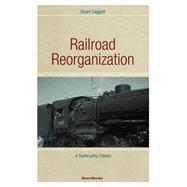 Railroad Reorganization,Daggett, Stuart,9781893122109