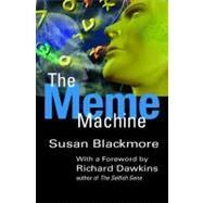 The Meme Machine by Blackmore, Susan; Dawkins, Richard, 9780192862129