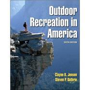Outdoor Recreation in America...,Jensen, Clayne,9780736042130