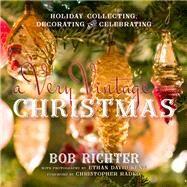 A Very Vintage Christmas...,Richter, Bob; Radko,...,9781493022144