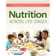 Nutrition Across Life Stages by Bernstein, Melissa; McMahon, Kimberley, 9781284102161