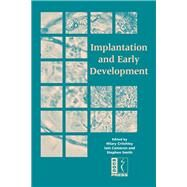 Implantation and Early Development by Critchley, Hilary; Cameron, Iain; Smith, Stephen, 9781904752165