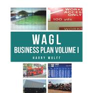 Wagl Business Plan by Wulff, Harry, 9781543492170