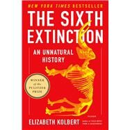 The Sixth Extinction An...,Kolbert, Elizabeth,9781250062185