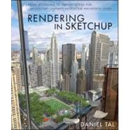 Rendering in SketchUp From...,Tal, Daniel,9780470642191