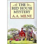 The Red House Mystery,Milne, A. A.,9781592242191