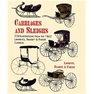 Carriages and Sleighs 228...,Lawrence, Bradley & Pardee,9780486402192