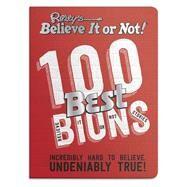 Ripley's Believe It or Not! 100 Best Bions by Ripley Publishing, 9781609912192
