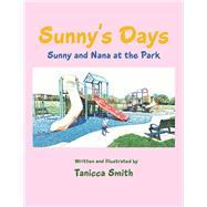 Sunny's Days by Smith, Tanicca, 9781796022193