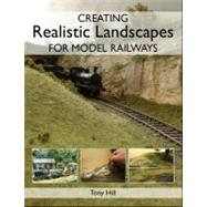 Creating Realistic Landscapes...,Hill, Tony,9781847972194