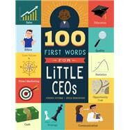 100 First Words for Little Ceos by Sturm, Cheryl; Kershner, Kyle, 9781641702201