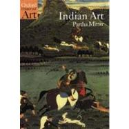 Indian Art,Mitter, Partha,9780192842213