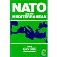 NATO and the Mediterranean by Kaplan, Lawrence S.; Luraghi, Raimondo; Clawson, Robert W., 9780842022217