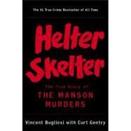 Helter Skelter,Bugliosi,Vincent,9780393322231