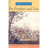 For Prophet and Tsar by Crews, Robert D., 9780674032231