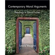 Contemporary Moral Arguments...,Vaughn, Lewis,9780199922260