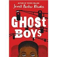 Ghost Boys,Rhodes, Jewell Parker,9780316262262