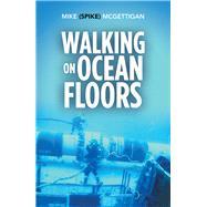 Walking on Ocean Floors by Mcgettigan, Mike, 9781796002263