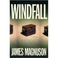 Windfall by MAGNUSON, JAMES, 9780812992267
