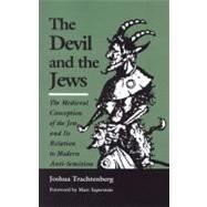 The Devil and the Jews,Trachtenberg, Joshua,9780827602274