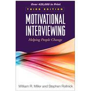 Motivational Interviewing,...,Miller, William R.; Rollnick,...,9781609182274