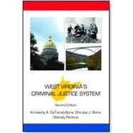 West Virginia's Criminal Justice System by Detardo-bora, Kimberly A.; Bora, Dhruba J.; Perkins, Wendy, 9781531002275