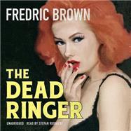 The Dead Ringer by Brown, Fredric; Rudnicki, Stefan, 9781483032276