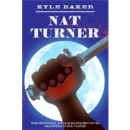 Nat Turner,Baker, Kyle,9780810972278