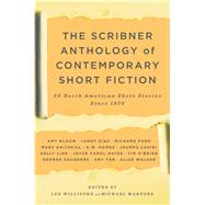 The Scribner Anthology of Contemporary Short Fiction 50 North American Stories Since 1970 by Williford, Lex; Martone, Michael, 9781416532279