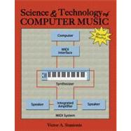 SCIENCE AND TECHNOLOGY OF COMPUTER MUSIC by STANIONIS, VICTOR, 9780757562280