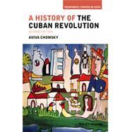 A History of the Cuban...,Chomsky, Aviva,9781118942284