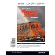 Conceptual Physical Science, Books a la Carte Edition by Hewitt, Paul G.; Suchocki, John A.; Hewitt, Leslie A., 9780134082295