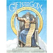 Gifts from the Gods by Lunge-Larsen, Lise; Hinds, Gareth, 9780547152295