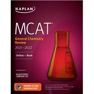 Mcat General Chemistry Review 2021-2022 by Kaplan Test Prep, 9781506262307