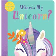 Where's My Unicorn? by Unknown, 9781645172307