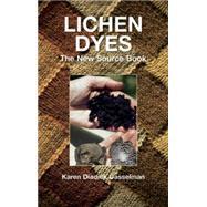 Lichen Dyes The New Source...,Casselman, Karen Diadick,9780486412313